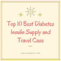 Top 10 Best Diabetes Insulin Supply and Travel Case
